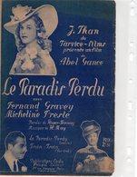 PARTITION MUSIQUE.FILM LE PARADIS PERDU.ABEL GANCE.THAN.GRAVEY.PRESLE  Achat Immédiat - Partitions Musicales Anciennes