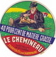 ETIQUETTE FROMAGE CAMEMBERT -  LE CHEMINEAU -  Fab En CHAMPAGNE  AUBE  10-M - Cheese