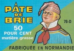 Rare  étiquette Fromage Pâte De Brie    Format 10.5 X 7.5 Cm - Quesos