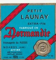 Rare  étiquette Fromage Petit Launay Fromagerie Du Plessis Eure   Format 8.5 X 8.5 Cm - Quesos