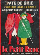 Rare  étiquette Fromage Pâte De Brie Surchoix Le Petit René   Format 7.5 X 10 Cm - Quesos