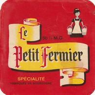 Rare  étiquette Fromage Le Petit Fermier Spécialité De Bourgogne    Format 7.5 X 10 Cm - Quesos