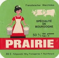 Rare  étiquette Fromage Prairie Spécialité De Bourgogne    Format 7.5 X 7.5 Cm - Quesos