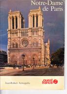NOTRE-DAME DE PARIS, Jean-Robert ARMOGATHE, Guide OUEST-FRANCE 1982 - Art