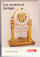 LES MONTRES ET HORLOGES, Catherine CARDINAL, Guide OUEST-FRANCE 1980 - Sciences