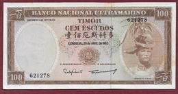 TIMOR - BILLETE - 100 ESCUDOS 25 04.1963 - Timor