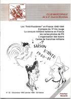 Revue Du Club Marcophile De 2e Guerre Mondiale N°32 Feld-Postämter En France 1940/44, Censure Militaire Italienne - Military Mail And Military History