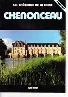 CHENONCEAU, Photos J.FRONVAL, R.MAZIN, C. RIVES, G. SIOËN, Ed. SUN/MAD 1980 - Pays De Loire