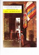 L'APPARTEMENT PONTIFICAL DES AUDIENCES, Livret Ed. ETP Rome 1967 - Religion