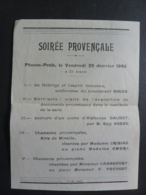 CAMBODGE KHNOM PENH -  SOIREE PROVENCALE   Janvier 1943 - Conférence Exposition Lecture Et Chansons  Clas 4 - Programmes