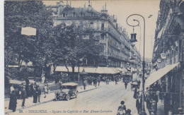 Toulouse 31 - Square Du Capitole Et Rue Alsace-Lorraine - Editeur Artaud N° 39 - Toulouse