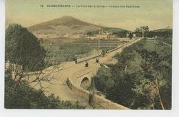 CARQUEIRANNE - Le Pont  DES SALETTES - Avenue Des Radonnes - Carqueiranne