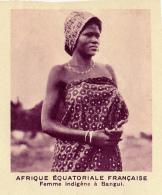 Chromo, Image, Vignette : Afrique Equatoriale Française, Femme Indigène à Bangui (6 Cm Sur 7 Cm) - Unclassified