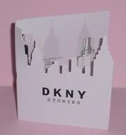 DKNY  * STORIES  * ECHANTILLON * - Modernes (à Partir De 1961)