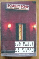 James Lee Burke - La Pluie De Néon - Rivages / Noir N°339 - Rivage Noir