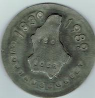 Luxembourg (150 Joer ONOFGHNGEGKEET)1839/1989 Etain - Tokens & Medals