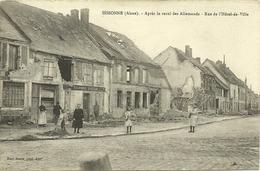 Aisne (02)  Sissonne - Rue Hotel De Ville -   Postcard WWI-1.wk-wk1 - Feldpost 1915 - Sissonne