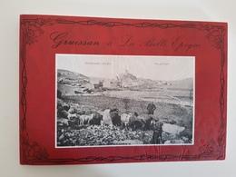 LIVRE GRUISSAN À LA BELLE ÉPOQUE 109 PHOTOS DE CARTES ANCIENNES - Libri, Riviste, Fumetti