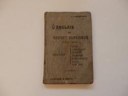Livre D'Anglais Au Brevet Supérieur (Ecrit-Oral) De G. Camerlynck à Ginette Maniaz 37, Rue Gambetta à Dieppe (76). - Language Study