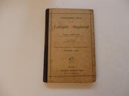 """Livre De 132 P """"Enseignement Direct De La Langue Anglaise"""" Par C. Schweitzer De L'école Primaire Et Normales 2éme Année. - Language Study"""