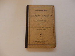 """Livre De 132 P """"Enseignement Direct De La Langue Anglaise"""" Par C. Schweitzer De L'école Primaire Et Normales 2éme Année. - Linguistique"""