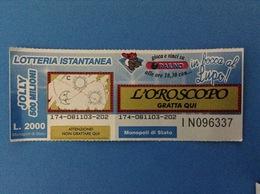 LOTTERIA ISTANTANEA GRATTA E VINCI USATO L. 2000 IN BOCCA AL LUPO RAIUNO - Billets De Loterie