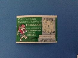 LOTTERIA ISTANTANEA GRATTA E VINCI USATO L. 2000 GIOCHI MONDIALI MILITARI ROMA 95 - Billetes De Lotería