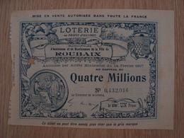BILLET DE LOTERIE D'ASSISTANCE ET DE BIENFAISANCE DE LA VILLE DE ROUBAIX 1908 - Billets De Loterie