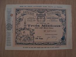 BILLET DE LOTERIE D'ASSISTANCE ET DE BIENFAISANCE DE LA VILLE DE TOURCOING 1908 - Billets De Loterie
