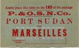 ETICHETTA LUGGAGE LABEL P. & O.S.N. CO. PORT SUDAN TO MARSEILLES PENINSULAR STEAM NAVIGATION COMPANY - Hotel Labels