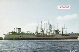"""83. NAVIRE DE GUERRE """" LA SAONE """" RAVITAILLEUR D' ESCADRE - Warships"""