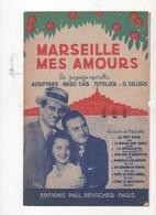 MARSEILLE MES AMOURS - FOX-TROT DE L'OPERETTE MARSEILLE MES AMOURS - TOUT LE MONDE DANSE LA PETOULETTE - 1938 - Partitions Musicales Anciennes