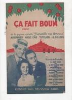 CA FAIT BOUM - VALSE DE L'OPERETTE MARSEILLE MES AMOURS - TOUT LE MONDE DANSE LA PETOULETTE - 1938 - Partitions Musicales Anciennes