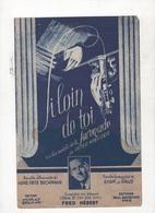 SI LOIN DE TOI - SUR LES MOTIFS DE LA SERENADE DE PETER KREUDER - 1938 / 1942 - FRED HEBERT - SCHON WAR DIE ZEIT - Partitions Musicales Anciennes