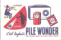 Buvard Pile WONDER Musique Ou Lumière C'est Toujours PILE WONDER - Piles