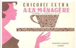 Buvard A LA MENAGERE Chicorée Extra DUROYON & RAMETTE CAMBRAI - Coffee & Tea