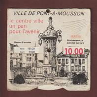 Disque De Stationnement  De La Ville De PONT A MOUSSON - Signé BERRON - Voir Les 2 Scannes Face Et Dos - Old Paper