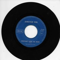 """Johnathan King 45t. SP """"everyone's Gone The Moon"""" - Other - English Music"""