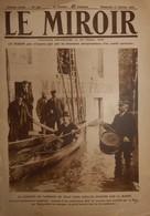 LE MIROIR. N° 320. Dimanche 11 Janvier 1920. Inondations Dans L'Est Et à Paris. Emouvantes évasions D'Allemagne. - Livres, BD, Revues