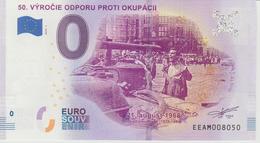 Billet Touristique 0 Euro Souvenir Slovaquie 50. Vyrocie Odporu Proti Okupacil 2018-1 N°EEAM008050 - Essais Privés / Non-officiels