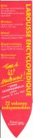 Marque-pages (1987) : Larrousse Encyclopedique, Tome 1, 42 F Seulement ! 22 Volumes Indispensables - Marque-Pages