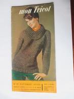 Catalogue De Patrons Pour Vêtements - Année 1962 - MON TRICOT - N°53 - 60 Pages  - 14 Photos - Patterns