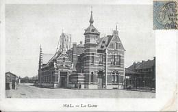 HALLE (1500) : HAL - La Gare - CPA Précurseurs Timbrée Mais N'ayant Pas Circulé. - Halle