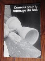 Catalogue De Conseils Pour Le Tournage Du BOIS -  INCA Sarl  FRAIZE. 88 - Luna AB Alingsäs Suède - 28 Pages  - 14 Photos - Vieux Papiers