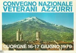 """1142 """" CONVEGNO NAZIONALE VETERANI AZZURRI - CUORGNE' 16_17 GIUGNO 1979. """"  CARTOLINA POSTALE ORIG. NON SPEDITA - Manifestazioni"""