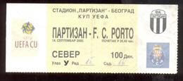 Football Partizan Belgrade Vs FC PORTO   Ticket 14. 09. 2000. - Match Tickets