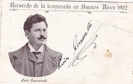 LUIS CECARELLI AUTOGRAPHE SUR CARTE POSTALE. SOUVENIR BUENOS AIRES 1902. - BLEUP - Autographs