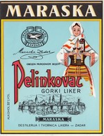 Maraska Pelinkovac Liqueur Liker Zadar Old Label Etiquette MINT Condition - Alcohols