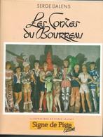 SIGNE DE PISTE Editions : Les CONTES Du BOURREAU - Serge DALENS - Pierre JOUBERT. - Scoutisme