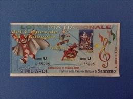 2001 BIGLIETTO LOTTERIA NAZIONALE CARNEVALE VIAREGGIO PUTIGNANO ACIREALE FANO - Loterijbiljetten